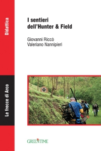 I sentieri dell'Hunter & Field